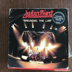Discos de vinilo: JUDAS PRIEST - BREAKING THE LAW - SINGLE CBS UK 1980 - CON PARCHE DE TELA. Lote 122134527