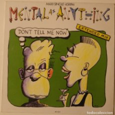 Discos de vinilo: MENTAL AS ANYTHING ..DON'T TELL ME NOW. (EPIC 1987).SPAIN. Lote 122137411