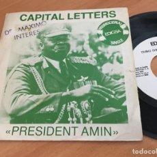 Discos de vinilo: CAPITAL LETTERS (PRESIDENT AMIN) SINGLE ESPAÑA 1980 PROMO (EPI11). Lote 122138755