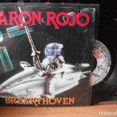 Discos de vinilo: BARON ROJO BREAKTHOVEN SINGLE SPAIN 1985 PDELUXE. Lote 122142667