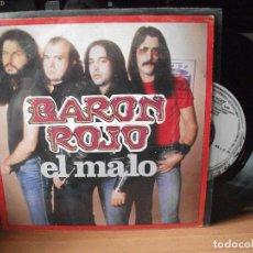 Discos de vinilo: BARON ROJO EL MALO SINGLE SPAIN 1983 PDELUXE. Lote 122142983
