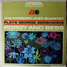 Discos de vinilo: THE MODERN JAZZ QUARTET – PLAYS GEORGE GERSHWIN'S PORGY & BESS MADE IN CANADA 1965. Lote 122148871