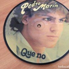 Discos de vinilo: PEDRO MARIN (QUE NO) SINGLE ESPAÑA 1979 PROMO PICTURE DISC (EPI11). Lote 122149499