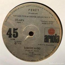 Discos de vinilo: SENCILLO ARGENTINO DE PERET AÑO 1977. Lote 122150439