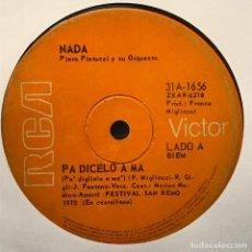 Discos de vinilo: SENCILLO ARGENTINO DE NADA CANTADO EN ESPAÑOL AÑO 1970 . Lote 122152999