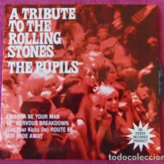 Disques de vinyle: THE PUPILS - A TRIBUTE TO THE ROLLING STONES - EP ESSEX RECORDS. Lote 177449702