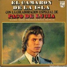 Discos de vinilo: EL CAMARON DE LA ISLA CON PACO DE LUCIA / SOY GRANDE POR SER GITANO + 3 (EP 1970). Lote 122165151