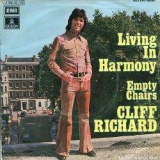 Discos de vinilo: CLIFF RICHARD / LIVING IN HARMONY / EMPTY CHAIRS (SINGLE 1972). Lote 122165387