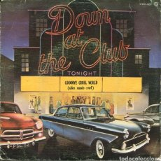 Discos de vinilo: DOWN AT THE CLUB - JAMES DARREN / GOODBYE CRUEL WORL - MARCELS / BLUE MOON (SINGLE 1980). Lote 122165815