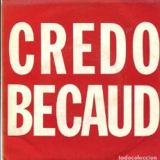 Discos de vinilo: GILBERT BECAUD / CREDO / LA CHANSON DU COCU (SINGLE PROMO 1980). Lote 122166891