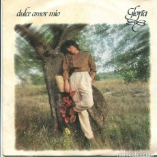 Discos de vinilo: GLORIA / DULCE AMOR MIO / CONSEJOS (SINGLE PROMO 1981). Lote 122166967