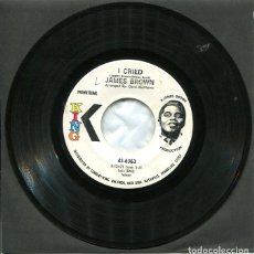Discos de vinilo: JAMES BROWN / I CRIED / WORLD PT.2 (SINGLE PROMO SELLO KING ORIGINAL USA). Lote 122167623