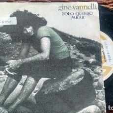 Discos de vinilo: SINGLE (VINILO) DE GINO VANNELLI AÑOS 70. Lote 122168487