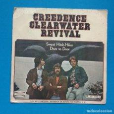 Discos de vinilo: CREEDENCE CLEARWATER REVIVAL-SWEET HITCH HIKER / DOOR TO DOOR. Lote 122169379