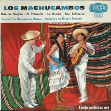 Discos de vinilo: LOS MACHUCAMBOS- LA BAMBA, SOY TOLIMENSE, DUERME NEGRITO, EL POBRECITO - EP DECCA FRANCE. Lote 122181687