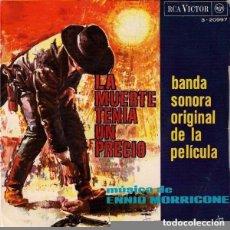 Discos de vinilo: ENNIO MORRICONE - LA MUERTE TENIA UN PRECIO BSO DE LA PELICULA EP 1966. Lote 122183243