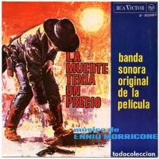 Discos de vinilo: ENNIO MORRICONE - LA MUERTE TENIA UN PRECIO BSO DE LA PELICULA - EP REEDICION (LABEL NARANJA). Lote 122183563
