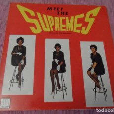 Discos de vinilo: THE SUPREMES - MEET THE SUPREMES (SPAIN 1987). Lote 122185735