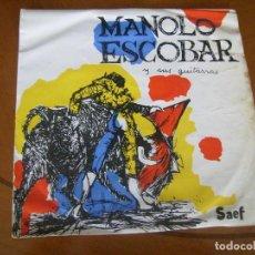 Discos de vinilo: EP : MANOLO ESCOBAR Y SUS GUITARRAS / SAEF 1959 RARO. Lote 122198431
