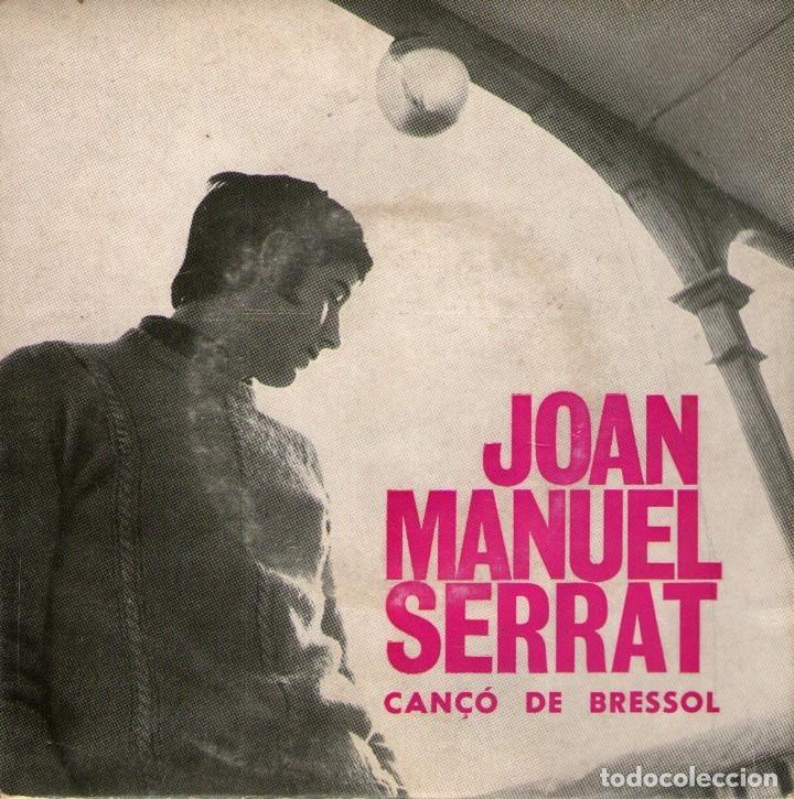JOAN MANUEL SERRAT - EP SINGLE VINILO 7'' - EDITADO EN PORTUGAL - CANÇÓ DE BRESSOL + 2 (Música - Discos de Vinilo - EPs - Solistas Españoles de los 70 a la actualidad)