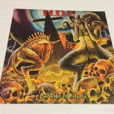 Discos de vinilo: N.D.E - DOS PALOS EN GOLGOTA (THRASH METAL CANARIO, THRASHCORE, BEER MOSH, MORDOR, NOPRESION). Lote 122207191