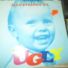 Discos de vinilo: ILLUSTRIOUS GY - UGLY - MAXI 1993 -MADCHESTER - ANORAK - CHAV - . Lote 122223371