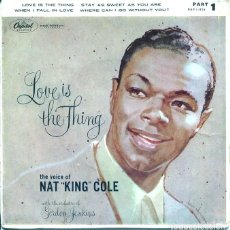 Discos de vinilo: NAT KING COLE / LOVE IS THE THING + 3 (EP ORIGINAL INGLES). Lote 122247827