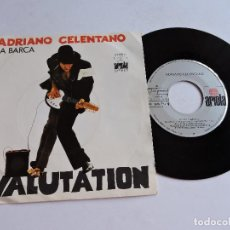 Discos de vinilo: ADRIANO CELENTANO - LA BARCA / SVALUTATION 7'' SINGLE 1976. Lote 122253871