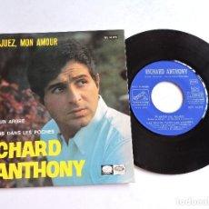 Discos de vinilo: RICHARD ANTHONY - ARANJUEZ,MON AMOUR 7'' SINGLE 1967. Lote 122254843