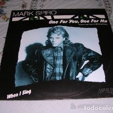 Discos de vinilo: MARK SPIRO ONE FOR YOU, ONE FOR ME LONG VERSION! SPECIAL US DANCE REMIX. Lote 122258239