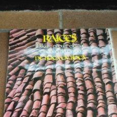 Discos de vinilo: RAÍCES - JOAQUÍN DÍAZ — DE BOCA EN BOCA: FOLKLORE POPULAR ESPAÑOL (MOVIEPLAY, 1979) LP. Lote 122264611