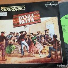 Discos de vinilo: SUBURBANO (DANZAS ROTAS) SINGLE ESPAÑA 1979 PROMO (EPI11). Lote 122273707