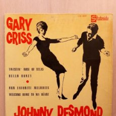 Discos de vinilo: GARY CRISS Y JOHNNY DESMOND- OUR FAVORITE MELODIES+3-EP STATESIDE 1962. Lote 122280231