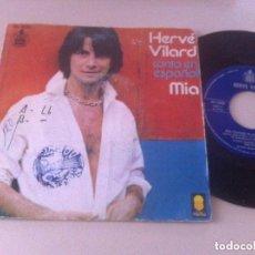 Discos de vinilo: HERVE VILARD CANTA EN ESPAÑOL SINGLE DE VINILO. Lote 122290711