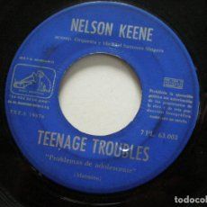 Discos de vinilo: NELSON KEENE - TEENAGE TROUBLES +1 SINGLE ESPAÑA JUKEBOX 1960 /// UK TEENER POPCORN ROCKABILLY. Lote 122294667