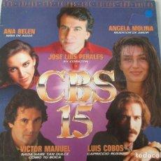 Discos de vinilo: CBS 15 1985 VÍCTOR MANUEL MOCEDADES LUIS COBOS ROBERTO CARLOS ANA BELÉN PERALES JENNIFER RUSH SPAGNA. Lote 122294779