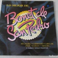 Discos de vinilo: LO MEJOR DE BONET DE SAN PEDRO ESPECTACULAR 1991 . Lote 122303927
