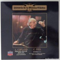 Discos de vinilo: AARON COPLAND CHARLES IVES HISTORIA DE LA MÚSICA CLÁSICA. Lote 122307591