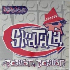 Discos de vinilo: SKATALÁ BORINOT BORINOT AL.LELUIA RECORDS CAPITÁ SWING PRIMERA EDICIÓN. Lote 122310787
