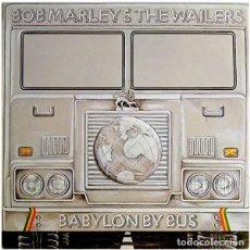 Discos de vinilo: BOB MARLEY & THE WAILERS ?– BABYLON BY BUS (ED.: ESPAÑA, 1990). Lote 122313639