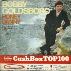 Discos de vinilo: BOBBY GOLDSBORO – HONEY / DANNY (ED.: ESPAÑA, 1968). Lote 122315419
