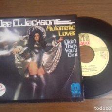 Discos de vinilo: SINGLE - DEE D. JACKSON - AUTOMATIC LOVER - EDICION ESPAÑOLA - AÑO 1978. Lote 122394183