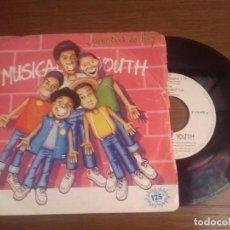 Discos de vinilo: SINGLE - MUSICAL YOUTH - JUVENTUD DE HOY - AÑO 1982 - EDITION SPANISH. Lote 122398483