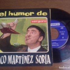 Discos de vinilo: SINGLE - PACO MARTINEZ SORIA - EL HUMOR DE PACO MARTINEZ SORIA - AÑO 1963 - EDITION SPANISH. Lote 122413499