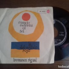 Discos de vinilo: SINGLE - HERMANOS RIGUAL - CUANDO CALIENTA EL SOL - AÑO 1962 - EDITION EUROPE. Lote 122433535