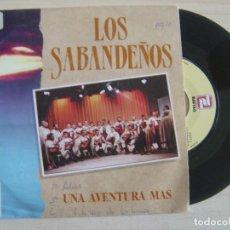 Discos de vinilo: LOS SABANDEÑOS - UNA AVENTURA MAS - SINGLE PROMOCIONAL 1990 - ZAFIRO. Lote 122434787