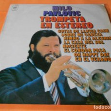 Discos de vinilo: MILO PAVLOVIC. TROMPETA EN ESTEREO.CBS.1970. RARO.. Lote 122448707