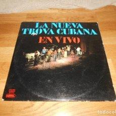 Discos de vinilo: LA NUEVA TROVA CUBANA LA NUEVA TROVA CUBANA EN VIVO GATEFOLD 2 LP. Lote 248977190