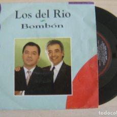 Discos de vinilo: LOS DEL RIO - BOMBON - SINGLE PROMOCIONAL 1992 - CFE. Lote 122467795