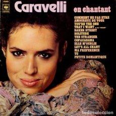 Discos de vinilo: CARAVELLI – EN CHANTANT (ED.: FRANCE, 1978). Lote 122482787